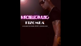 Kizomba 2014 ImroSelect Music - I can make U