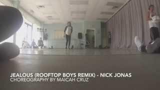 Jealous (Rooftop Boys Remix) by Nick Jonas | Maicah Cruz