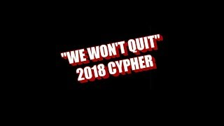 Co Accused - We Wont Quit Cypher Ft. Oliver Spitts x Doh-Ski x Brothers Grim & Young Minds