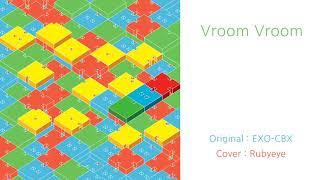 (Cover) EXO-CBX - Vroom Vroom (Rubyeye Ver.)