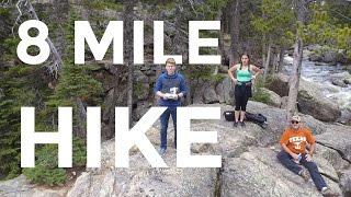 8 Mile Hike in the Rockies!