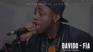 Davido - FIA (Instrumental) | ReProd. by S'Bling