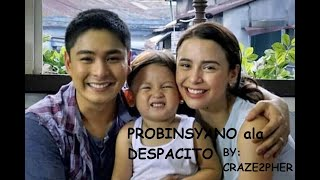 PROBINSYANO ala DESPACITO (lyrics)