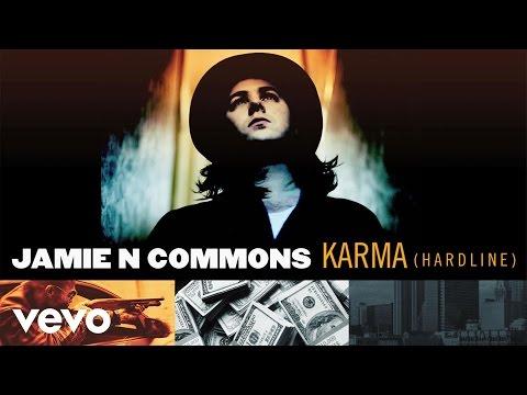 jamie-n-commons-karma-hardline-audio-jamiencommonsvevo