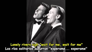 RIGHTEOUS BROTHERS - UNCHAINED MELODY  Subtitulos Español & Inglés
