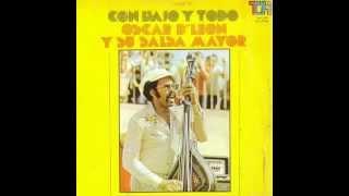 Oscar D' Leon y su Salsa Mayor  Porque me gusta