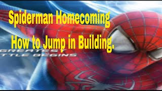Spider Man Homecoming./ How to Jump to building.