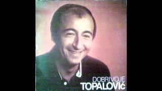 Dobrivoje Topalovic - Ranjeno je srce moje - (Audio 1982) HD