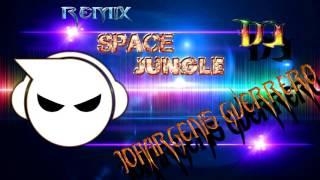 dj johargenis guerrero remix space jungle