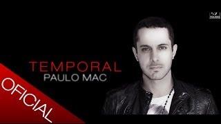 Paulo Mac ® - Temporal - Lançamento 2013 [Álbum - Xadrez]