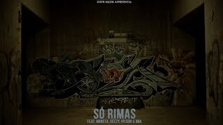 Prodígio - Só Rimas (Feat: Monsta, Deezy, Vilson & NGA)
