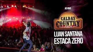 Luan Santana - Estaca Zero