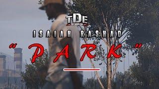 #GTA5Online | Isaiah Rashad-Park (GTA Music Video) #TDE