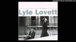 Lyle Lovett - They Don t Like Me