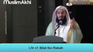 Life of  Bilal ibn Rabah   Mufti Menk