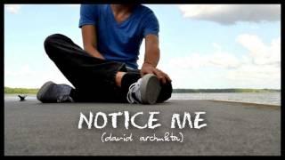 Notice Me by David Archuleta (w/ lyrics)