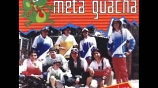 Meta Guacha - Cumbia Chapa