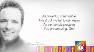 Chris Tomlin - Indescribable | lyrics