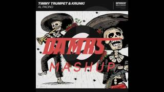 Timmy Trumpet & Krunk x Dillon Francis & Bro Safari & Salvatore - XL Vs Al Pacino (DAMRS Mashup)