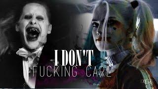 Joker + Harley Quinn | I don't fucking care