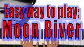"EASY ""Moon River"" Piano Tutorial - Henry Mancini / Audrey Hepburn Breakfast At Tiffany's"