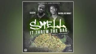 Da Real Gee Money - Smell It Threw The Bag (Feat. Cleezy5) [Prod. By Q Red The Producer]