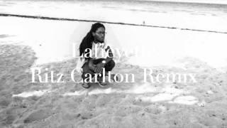 Ritz Carlton remix (lafieyette)