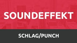 SoundEffekt - Schlag • Punch [HD]