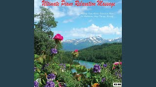 Piano Massage Music for Relaxation, Meditation, Sleep and Piano Therapy