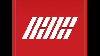 iKON - 취향저격 (My Type) Audio