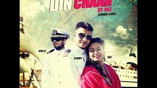DIN CHAAR | SINGER NAZ | AMRIT MUSIC WORKS | B P RANGI | MR SAMMY NAZ 007 | KING B CHOUHAN