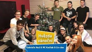 Gabrielle Hecl & MC Kadilak & Lin-dee – Hvězda vánoční