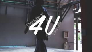 Blackbear - 4U (Choreography by Ian Eastwood)