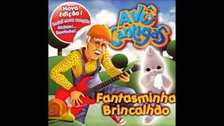Avô Cantigas - E A Velha A Resmungar
