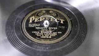 """Mighty River"" - Chick Bullock and his Levee Loungers"