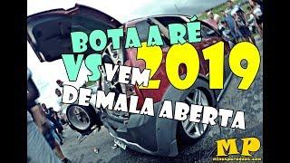 RACHA DE SOM 2019 - BOTA A RE VEM EM MIM VS VEM DE MALA ABERTA