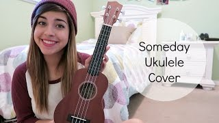 Someday | The Strokes Ukulele Cover