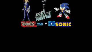 Yugioh250 y Sonic danny phantom remix