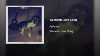 Weekend Love Song