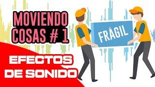 EFECTO DE SONIDO - MOVIENDO COSAS