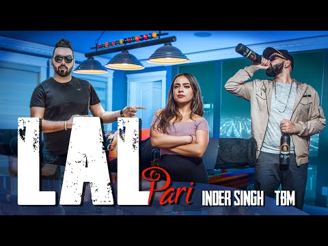 LAL PARI LYRICS - Inder Singh | TBM | Punjabi Song