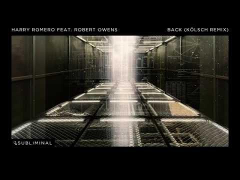Harry Romero feat. Robert Owens - Back (Kolsch Remix)