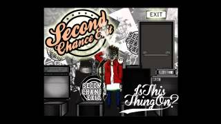 Second Chance Exit - There's Gonna Be A Riot