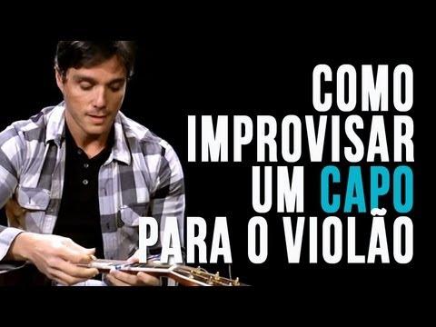 Como improvisar um capo para o violão