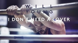 Will Young | I Don't Need A Lover | Lyrics (Official Lyric Video)