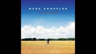Mark Knopfler - Heart Of Oak (Bonus Track)