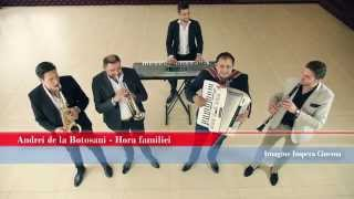 Andrei de la Botosani - Hora familiei (Official Video)