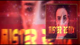 DILES + TREMOR - MISTER REMIX 2MIL16
