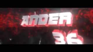 #59|Intro para Ander36|Miralo en HD|MUY SIMPLE|Intros Gratis :D