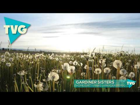 Gardiner Sisters - Home / Dirty Paws (Arkaden Remix) Chords - Chordify